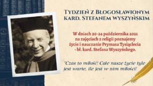 Tydzień z blogosławionym Kardynałem.
